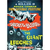 Bucket of Blood & Attack of the Giants Leeches