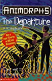 Animorphs #19: The Departure