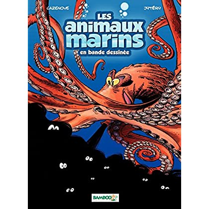 Les Animaux marins: tome 2