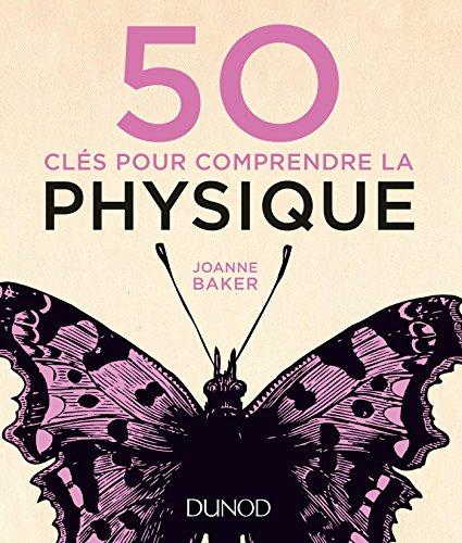 50 cls pour comprendre la physique