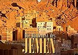 Die Baukunst des Jemen (Wandkalender 2019 DIN A3 quer): Faszinierende Architektur aus Lehm und Stein (Monatskalender, 14 Seiten ) (CALVENDO Orte)