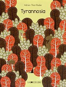 """Afficher """"Tyrannosia"""""""
