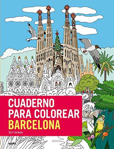 Cuaderno para colorear Barcelona: ¡Más de 80 imágenes para colorear de Barcelona, con lápices o pinceles!