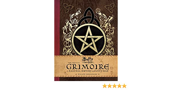 Buffy the Vampire Slayer: The Official Grimoire: Amazon co