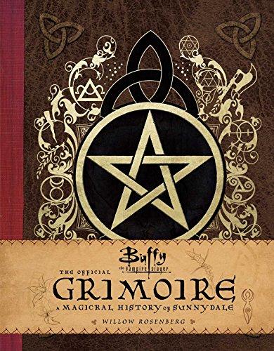 Buffy The Vampire Slayer. The Official Grimoire por Rosenberg Willow