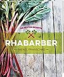 Rhabarber - Die besten Rezepte