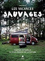 Vacances sauvages d'Yann PEUCAT