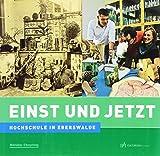 Einst und Jetzt - Hochschule in Eberswalde - Boris Kruse