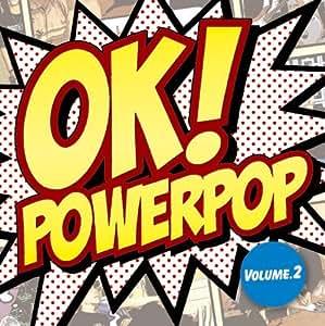 Oke!Powerpop 2 [Import allemand]