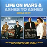 Life On Mars & Ashes To
