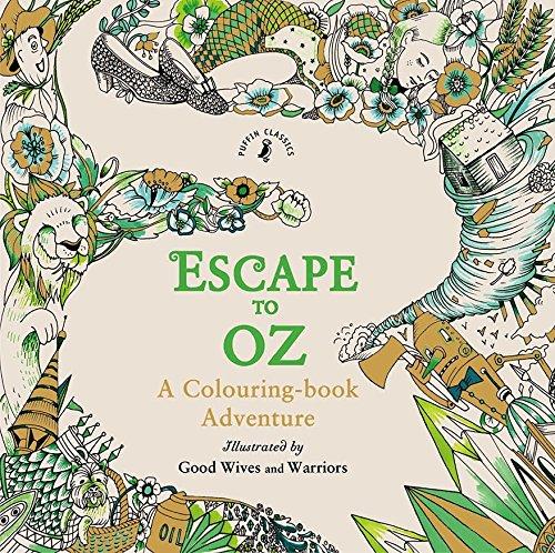 Escape To Oz. A Colouring Book Adventure por Vv.Aa.