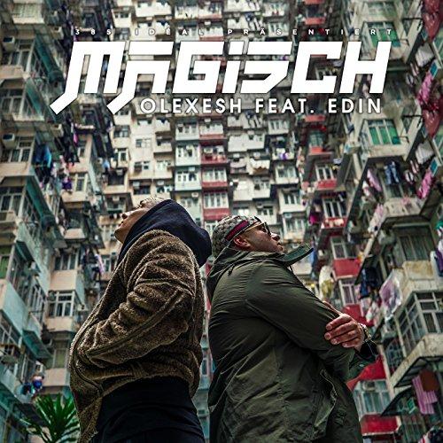 Magisch [feat. Edin] [Explicit]