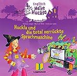 Huckla und die total verrückte Sprachmaschine - Hörspiel auf Audio-CD: Englisch mit Hexe Huckla