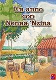 Casa E Giardino Best Deals - Un anno con Nonna 'Nzina: 365 Consigli per la casa, la cucina e il giardino (Italian Edition)