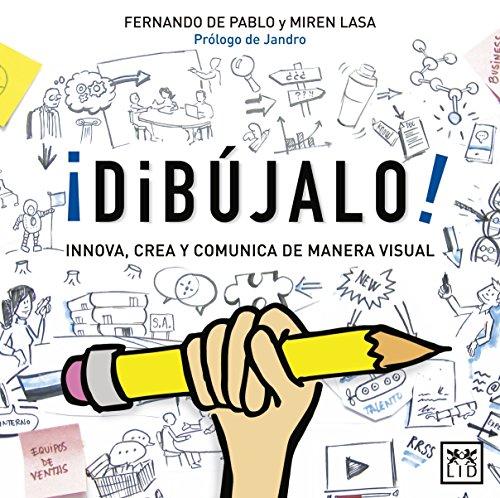 Descargar Libro ¡Dibújalo! (Acción Empresarial) de Fernando de Pablo Martínez de Ubago