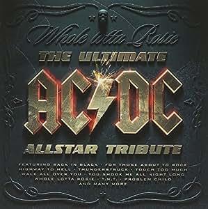 Whole Lotta Rosie  The Ultimate Ac/Dc Allstar Tribute