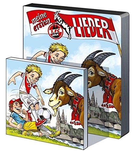 Lieder Club (Meine ersten 1. FC Köln-Lieder: Die FC-Stadionhits zum Mitsingen (Liederbuch mit Musik-CD))