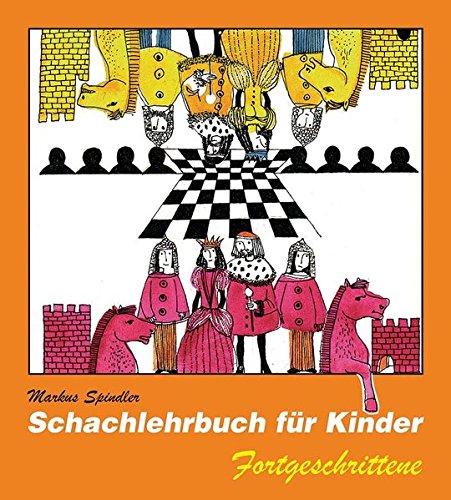 Schachlehrbuch für Kinder Fortgeschrittene