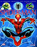 Spider-Man...