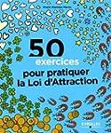 50 exercices pour pratiquer la loi d'...