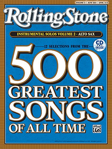 Selections from Rolling Stone Magazine's 500 Greatest Songs of All Time (Instrumental Solos), Vol 2: Alto Sax, Book & CD