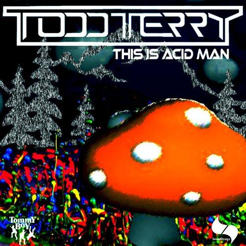 This is Acid Man (Tee's Sound Design Mix) Design Tee