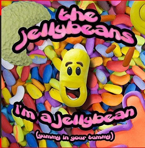 im-a-jelly-bean-yummy-in-your-tummy-by-the-jelly-beans-2015-04-27