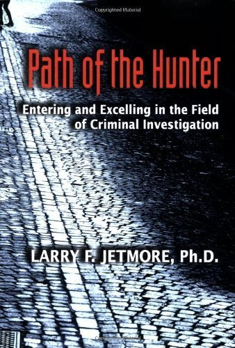 path-of-the-hunter-by-larry-f-jetmore-2007-07-16