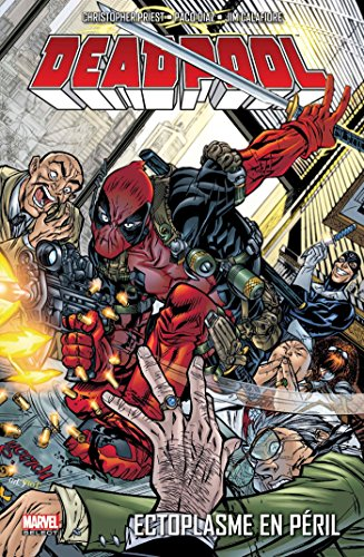 DEADPOOL T05 : ECTOPLASME EN PERIL