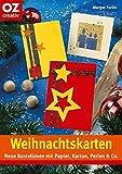 Weihnachtskarten: Neue Bastelideen mit Papier, Karton, Perlen & Co (Creativ-Taschenbuecher. CTB)