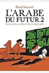 L'Arabe du futur - Tome 2 Broché