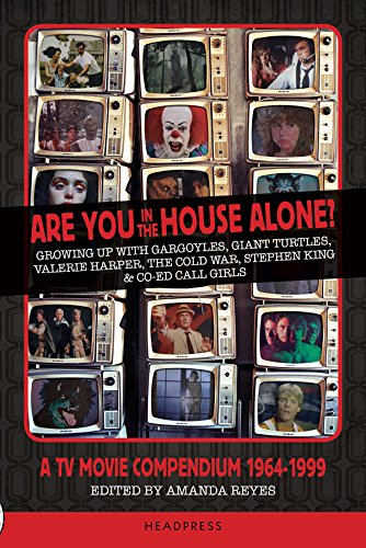 Are You In The House Alone?: A TV Movie Compendium 1964-1999 (English Edition)