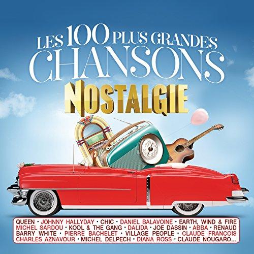 Les 100 plus grandes chansons Nostalgie [2015]
