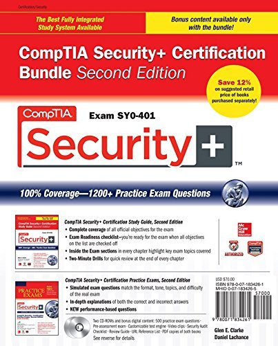 Comptia Security+ Certification Bundle, Second Edition (Exam Sy0-401) (Certification Press): Written by Glen Clarke, 2014 Edition, (2nd) Publisher: McGraw-Hill Professional [Paperback]