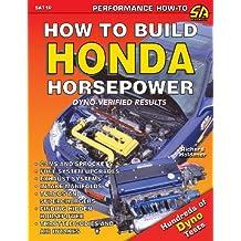 How to Build Honda Horsepower by Richard Holdener (2002-12-04)