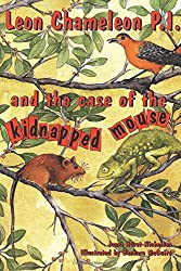Leon Chameleon PI and the case of the kidnapped mouse: Volume 2