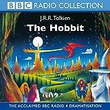The Hobbit: BBC Radio Full-cast Dramatisation (BBC Radio Collection)