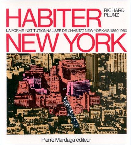 Habiter New York par Richard Plunz