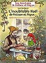 L'inoubliable Noël de Pettson et Picpus par Nordqvist