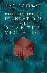 Philosophic Foundations in Quantum Mechanics (Dover Books on Physics)