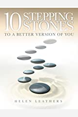 10 Stepping Stones To A Better Version Of You Paperback