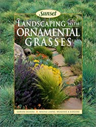 Landscaping With Ornamental Grasses Sunset book by Fiona Gilsenan (2002-01-05)