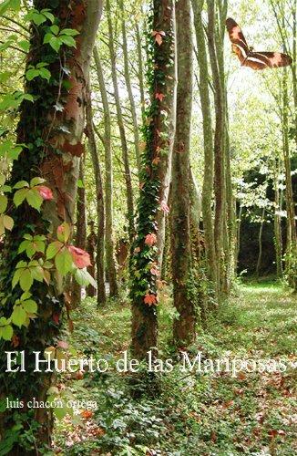 El huerto de las mariposas por Luis Chacón