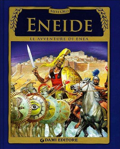 Eneide. Le avventure di Enea