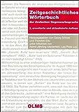 Zeitgeschichtliches Wörterbuch der deutschen Gegenwartssprache: Schlüsselwörter und Orientierungsvokabeln