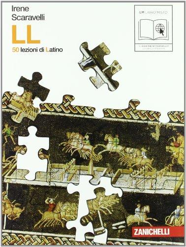 LL. 50 lezioni di latino. Per le Scuole superiori. Con espansione online