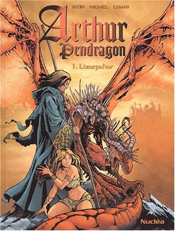 Arthur Pendragon, tome 1