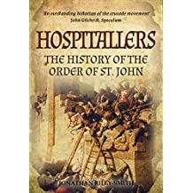 Hospitallers: The History of the Order of St. John (English Edition)