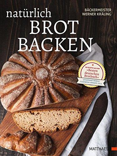 Backen Brot Mehl (Natürlich Brot backen)