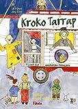 Kroko Tarrap / Kroko Tarrap: 33 Lieder und musikalische Zirkusspiele für Kinder von 5 bis 12 Jahren